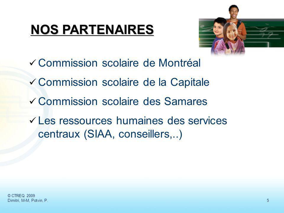 NOS PARTENAIRES Commission scolaire de Montréal
