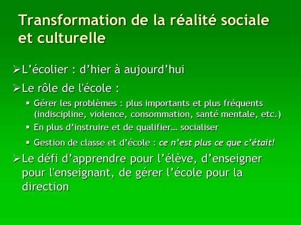 Transformation de la réalité sociale et culturelle
