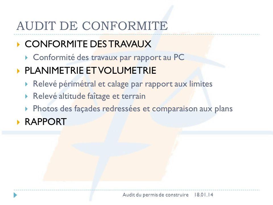 AUDIT DE CONFORMITE CONFORMITE DES TRAVAUX PLANIMETRIE ET VOLUMETRIE