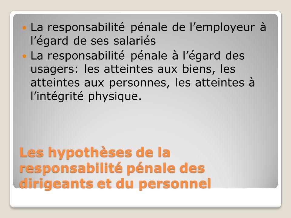 La responsabilité pénale de l'employeur à l'égard de ses salariés