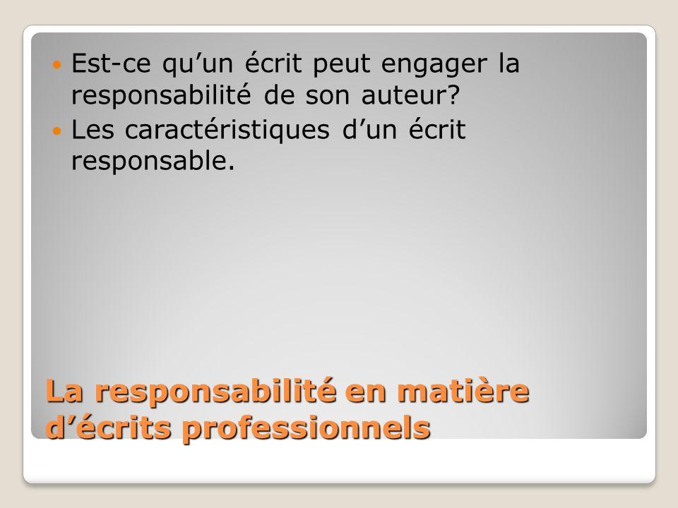 La responsabilité en matière d'écrits professionnels