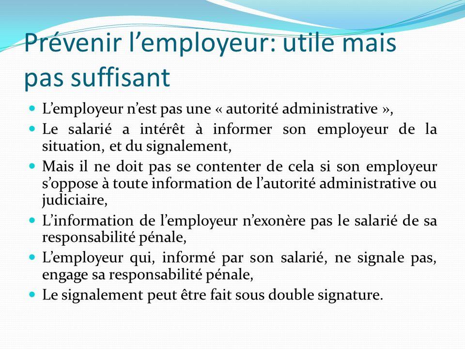 Prévenir l'employeur: utile mais pas suffisant