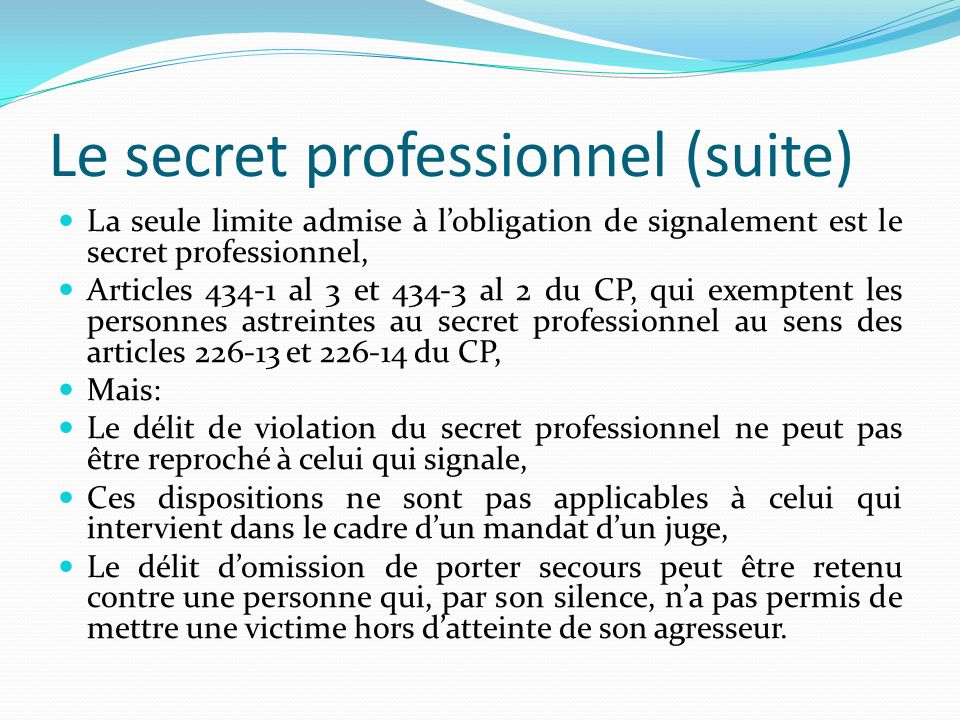 Le secret professionnel (suite)