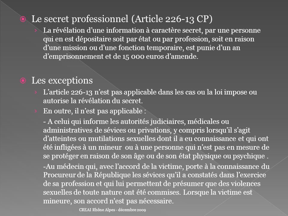 Le secret professionnel (Article 226-13 CP)
