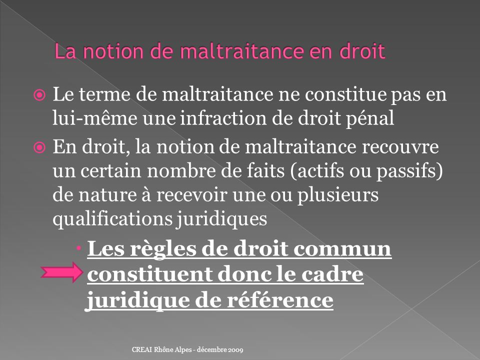 La notion de maltraitance en droit