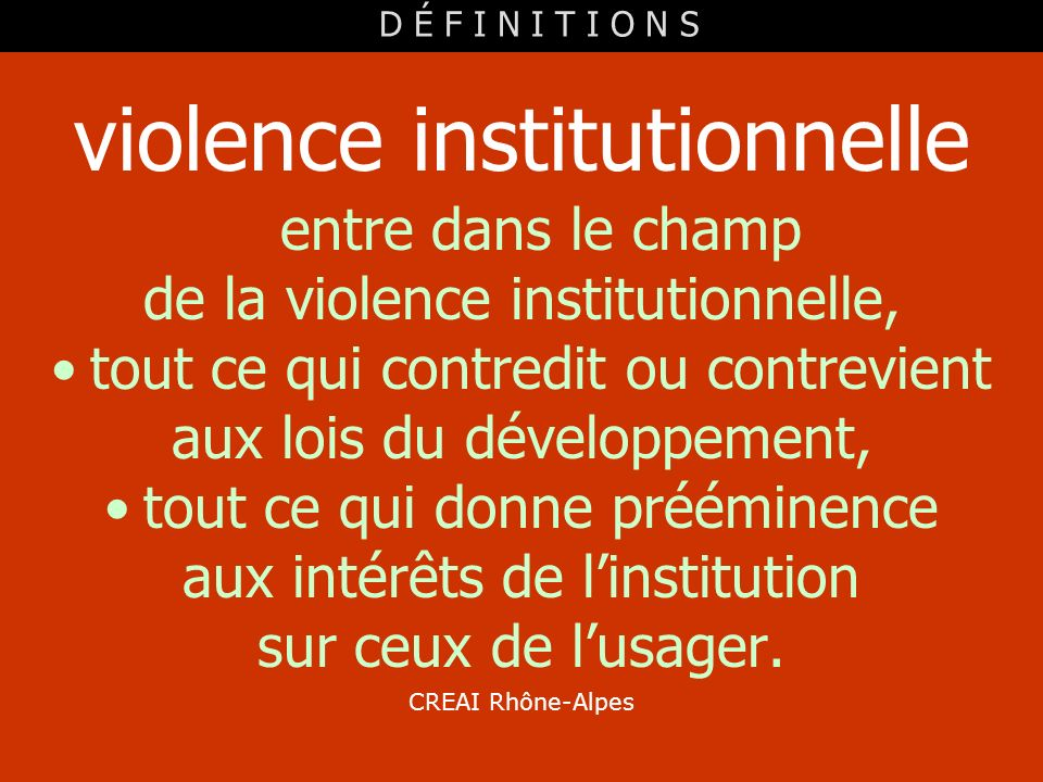 violence institutionnelle entre dans le champ