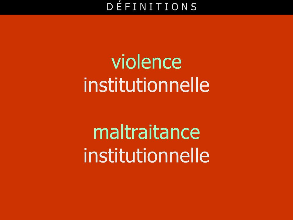 violence institutionnelle maltraitance institutionnelle