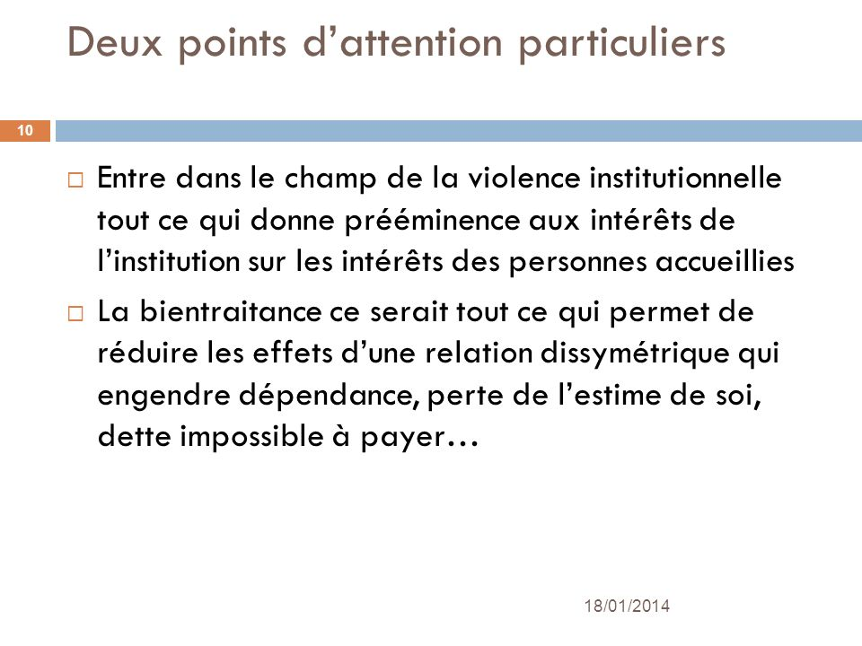 Deux points d'attention particuliers