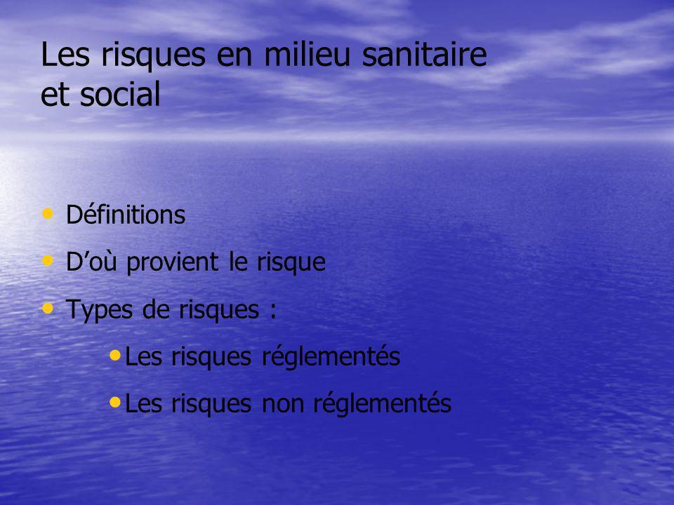 Les risques en milieu sanitaire et social