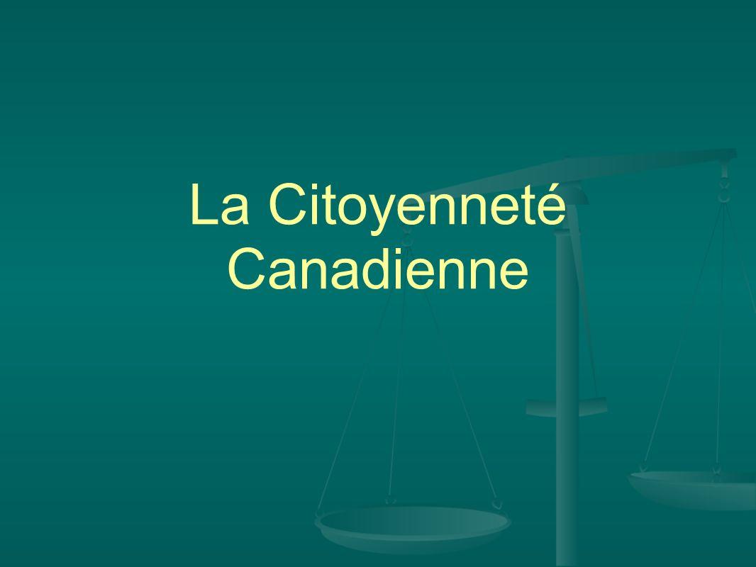 La Citoyenneté Canadienne