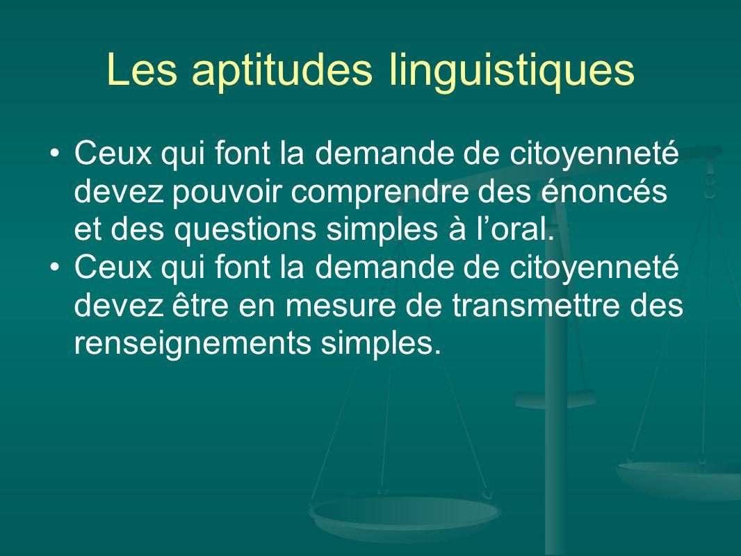 Les aptitudes linguistiques