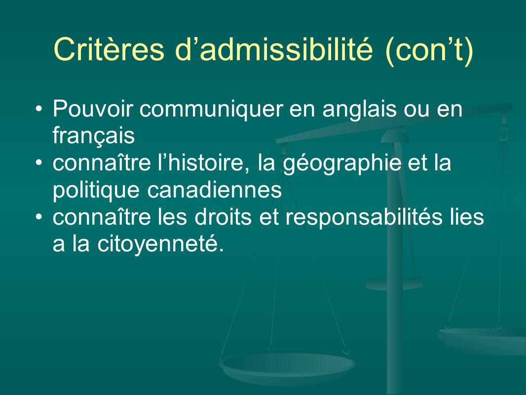 Critères d'admissibilité (con't)