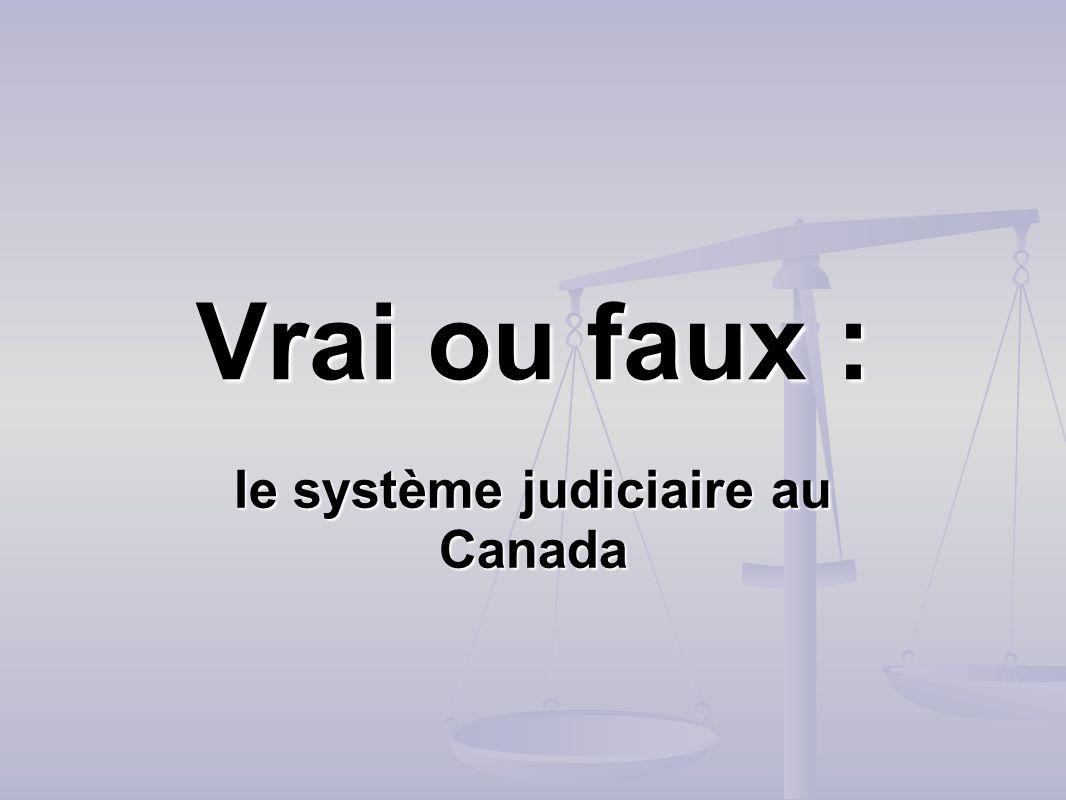 le système judiciaire au Canada