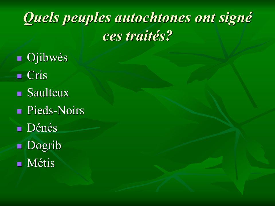 Quels peuples autochtones ont signé ces traités