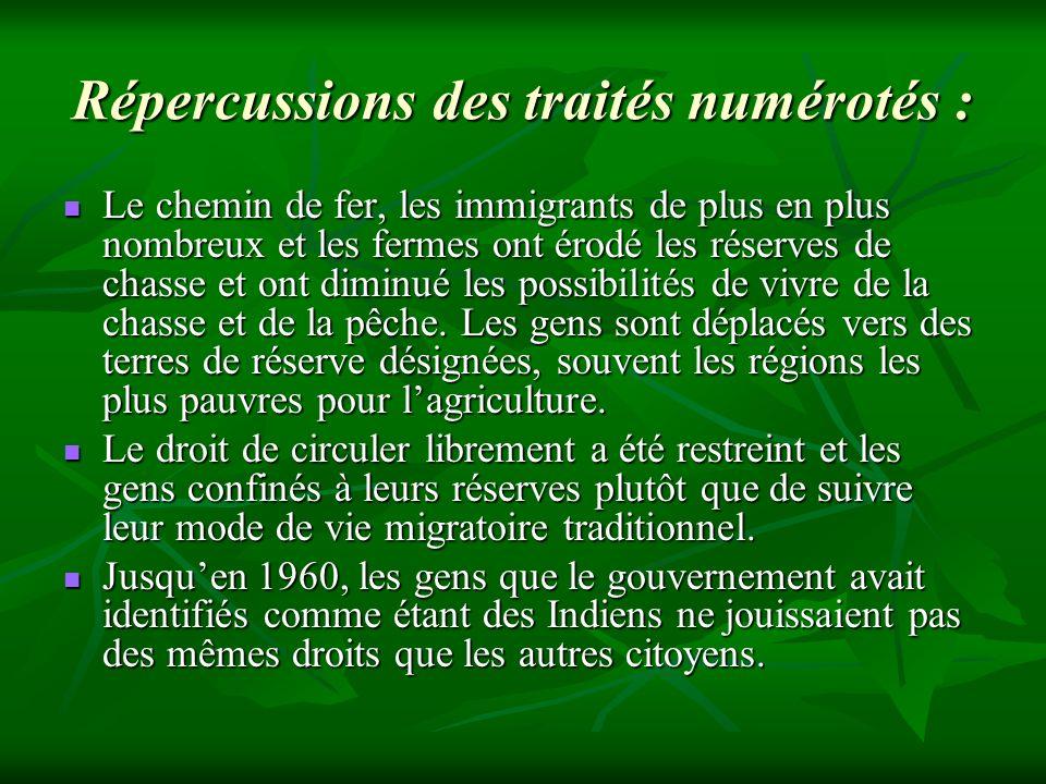 Répercussions des traités numérotés :
