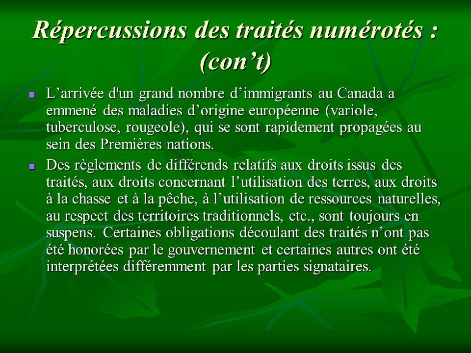 Répercussions des traités numérotés : (con't)