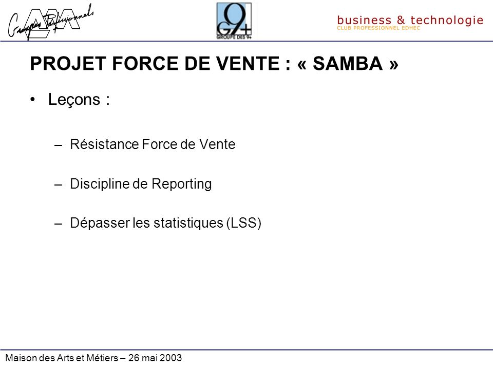 PROJET FORCE DE VENTE : « SAMBA »