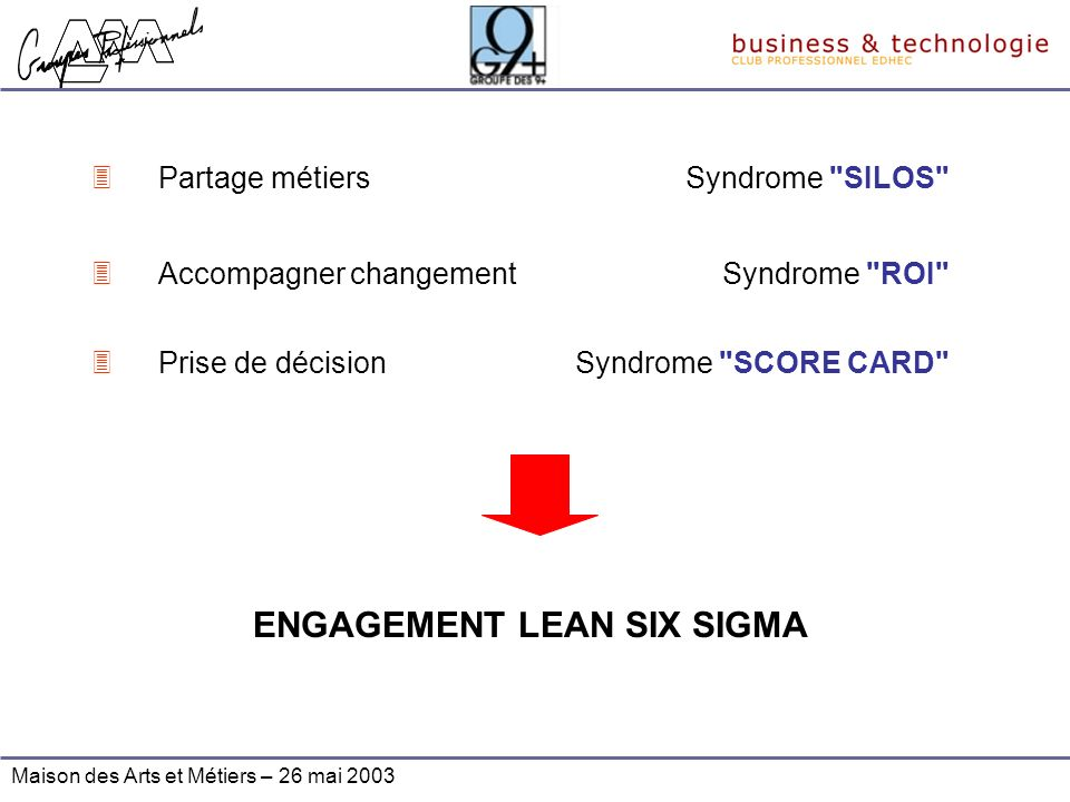 ENGAGEMENT LEAN SIX SIGMA