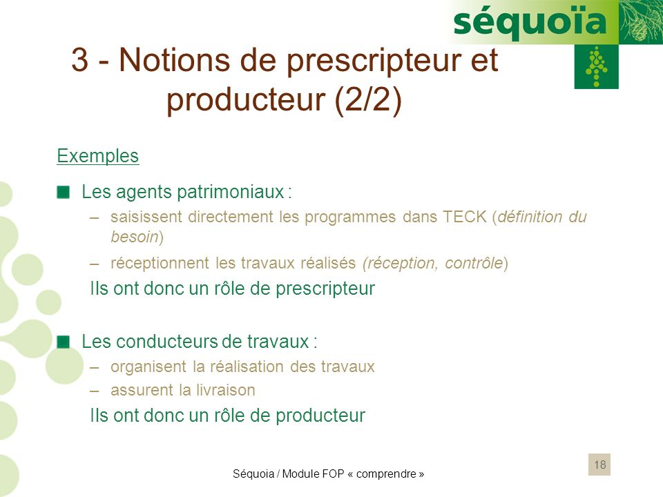 3 - Notions de prescripteur et producteur (2/2)