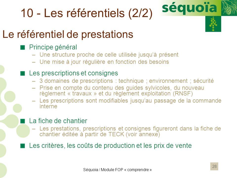 10 - Les référentiels (2/2) Le référentiel de prestations