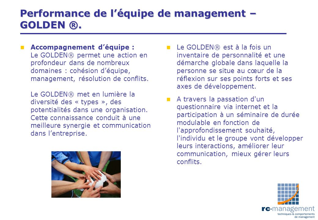 Performance de l'équipe de management – GOLDEN ®.