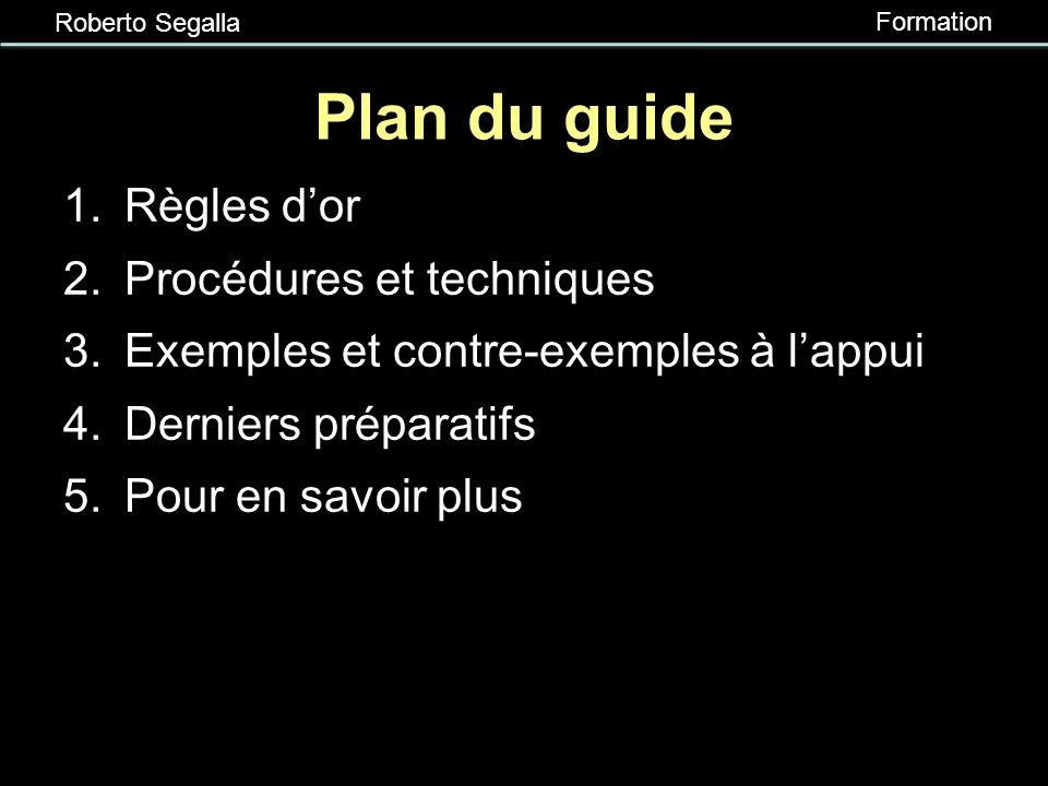 Plan du guide Règles d'or Procédures et techniques