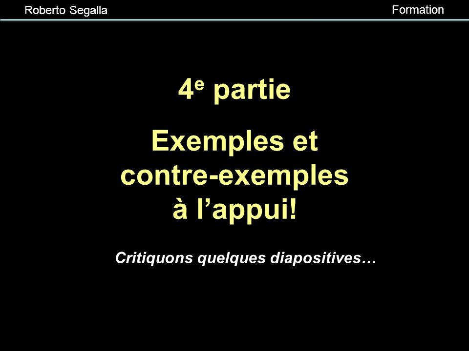 4e partie Exemples et contre-exemples à l'appui!