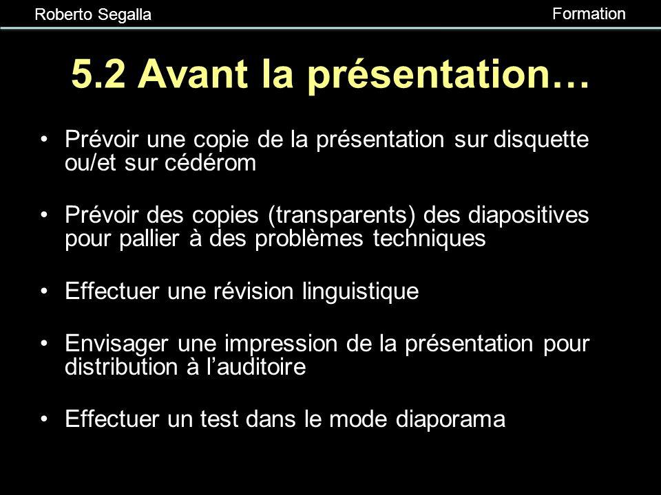 5.2 Avant la présentation…