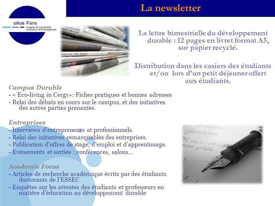 La newsletter La lettre bimestrielle du développement durable : 12 pages en livret format A5, sur papier recyclé.