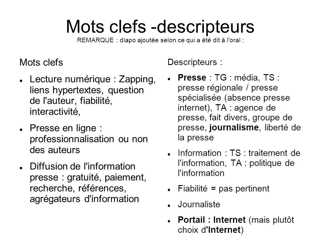Mots clefs -descripteurs REMARQUE : diapo ajoutée selon ce qui a été dit à l oral :