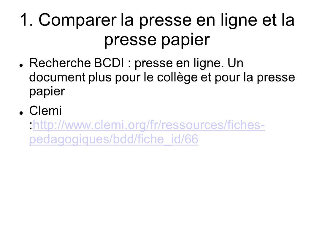 1. Comparer la presse en ligne et la presse papier