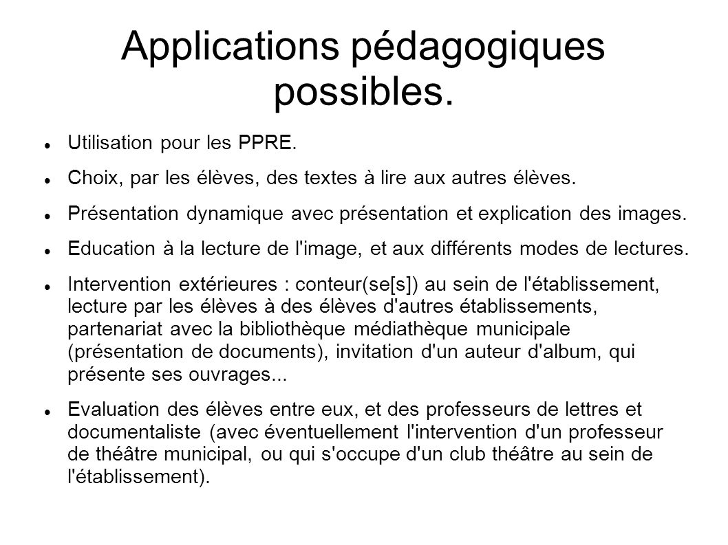 Applications pédagogiques possibles.