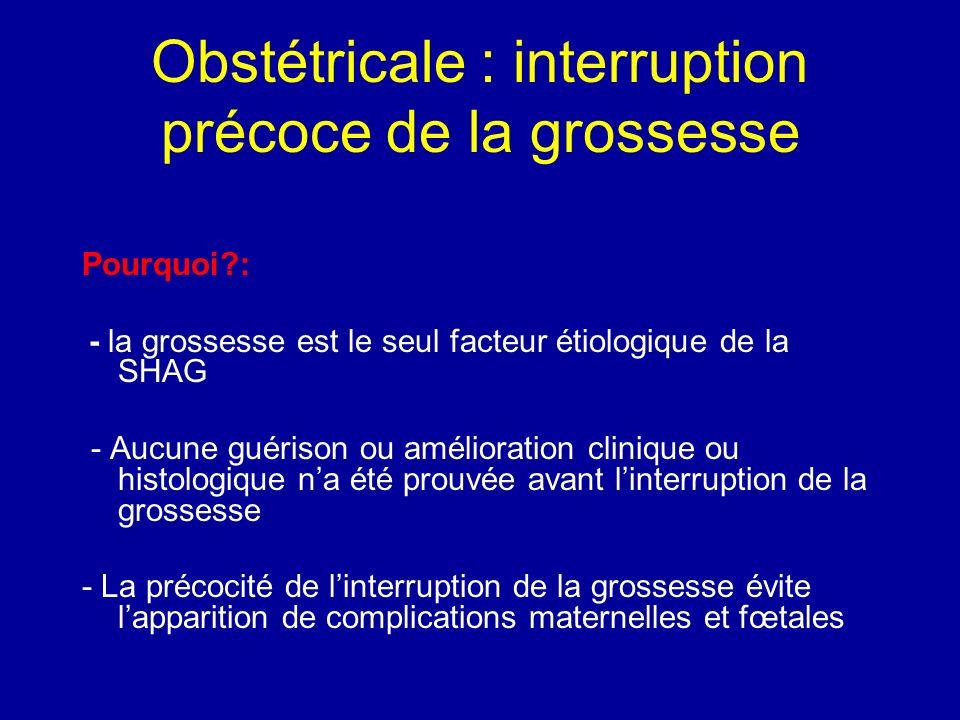 Obstétricale : interruption précoce de la grossesse