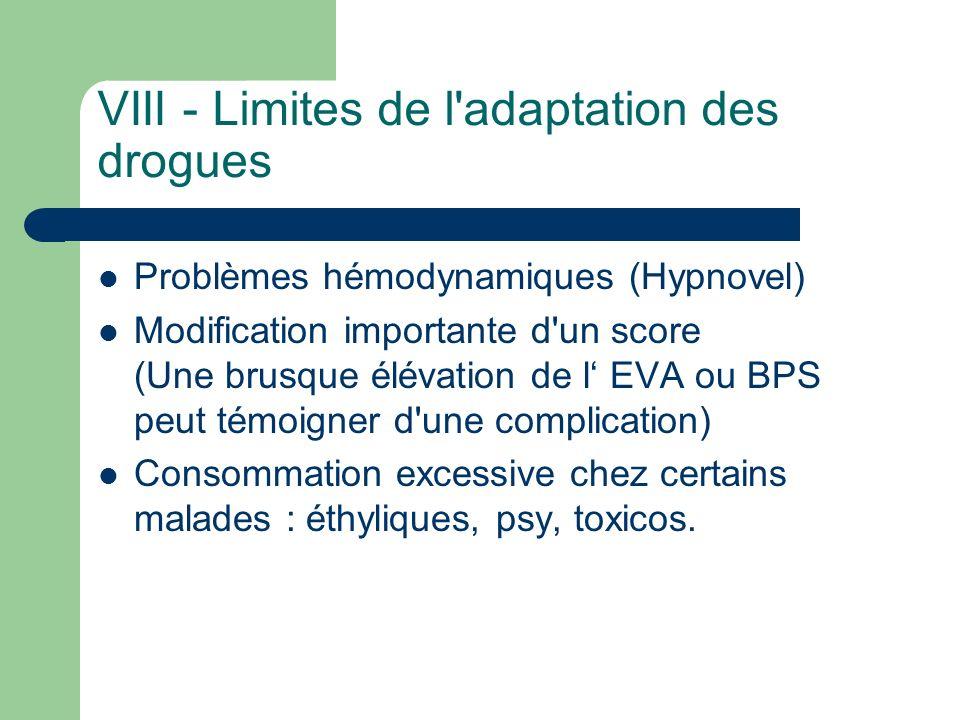 VIII - Limites de l adaptation des drogues