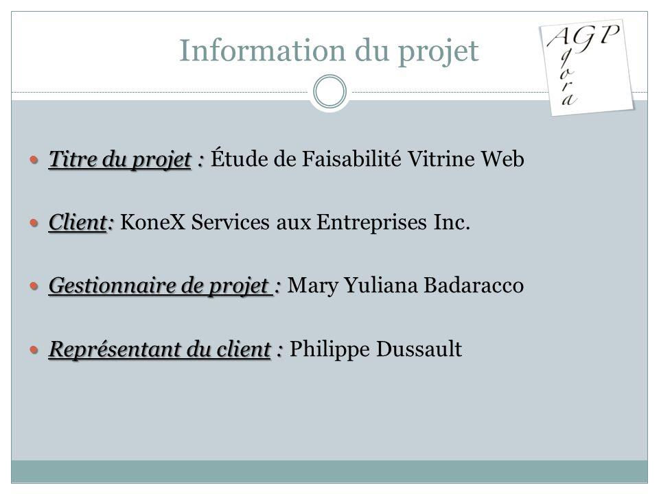 Information du projetTitre du projet : Étude de Faisabilité Vitrine Web. Client: KoneX Services aux Entreprises Inc.