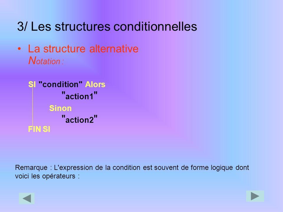 3/ Les structures conditionnelles
