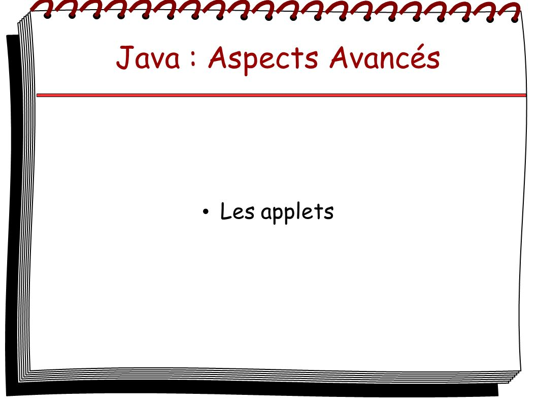 Java : Aspects Avancés Les applets