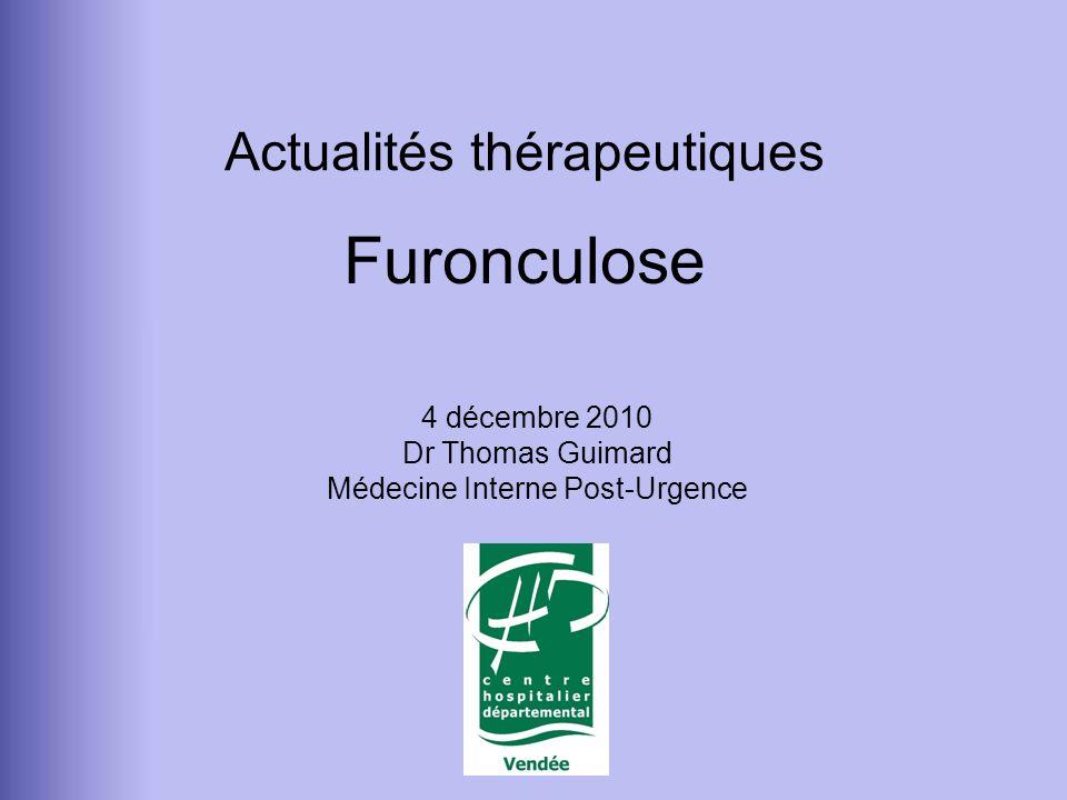 4 décembre 2010 Dr Thomas Guimard Médecine Interne Post-Urgence