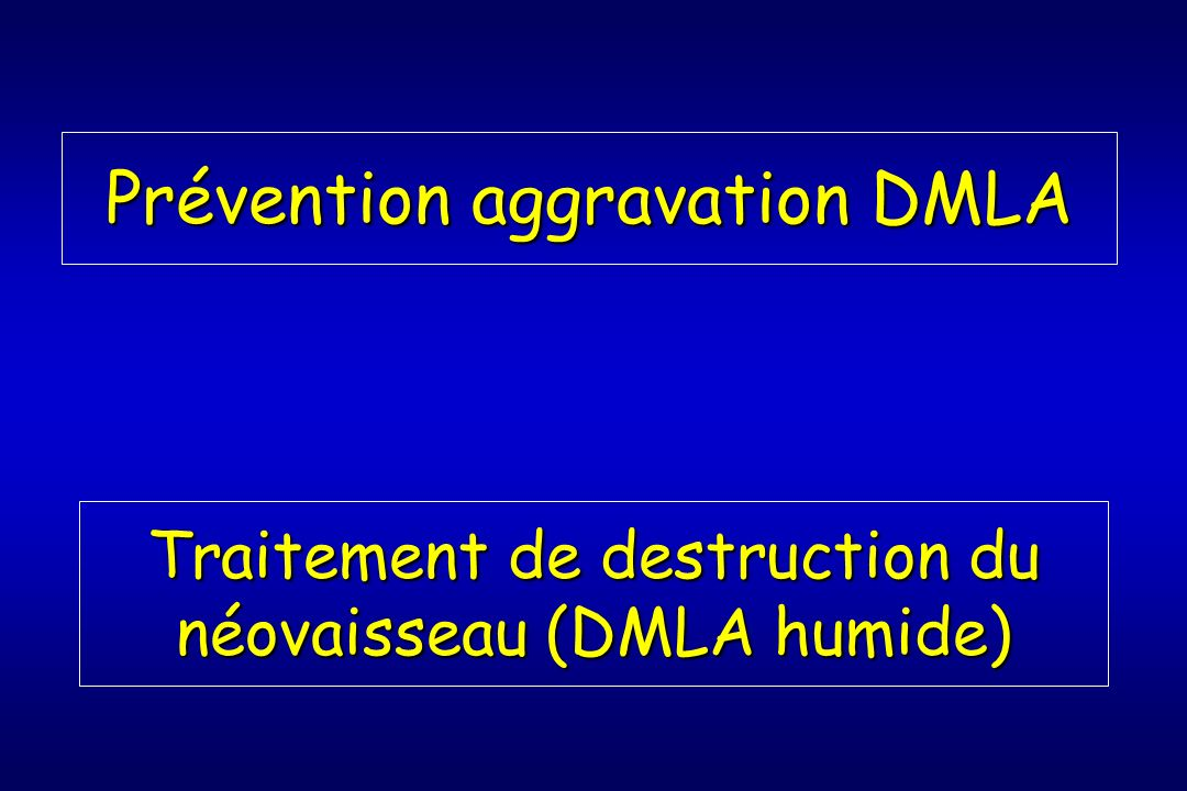 Prévention aggravation DMLA