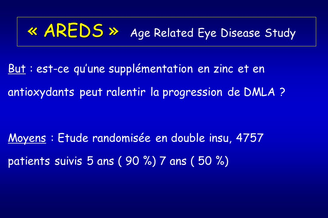 « AREDS » Age Related Eye Disease Study
