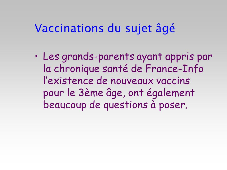 Vaccinations du sujet âgé