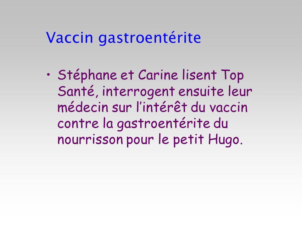 Vaccin gastroentérite