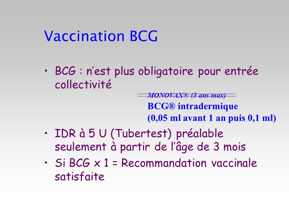 Vaccination BCG BCG : n'est plus obligatoire pour entrée collectivité