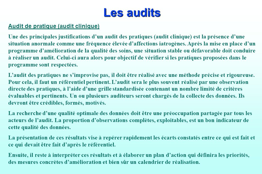 Les audits Audit de pratique (audit clinique)