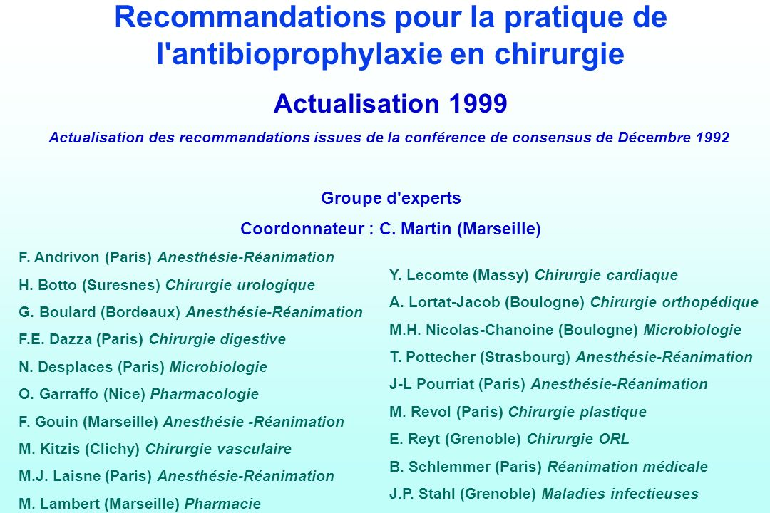 Recommandations pour la pratique de l antibioprophylaxie en chirurgie