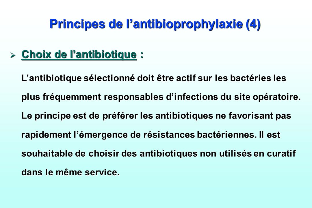 Principes de l'antibioprophylaxie (4)