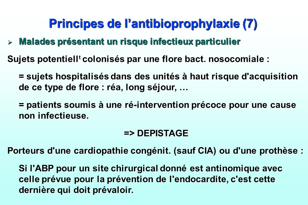 Principes de l'antibioprophylaxie (7)