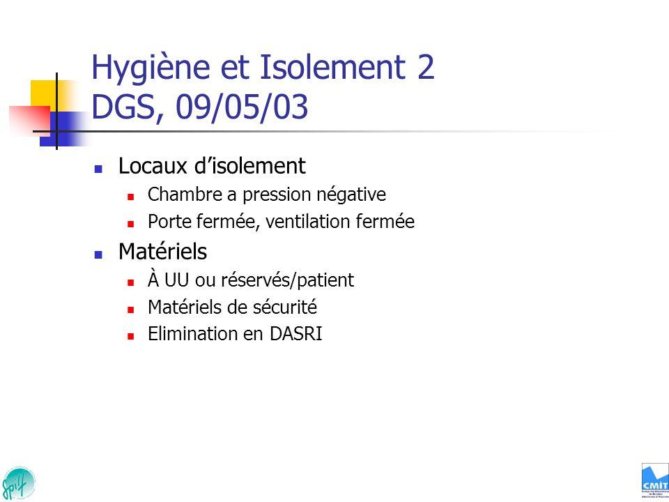 Hygiène et Isolement 2 DGS, 09/05/03