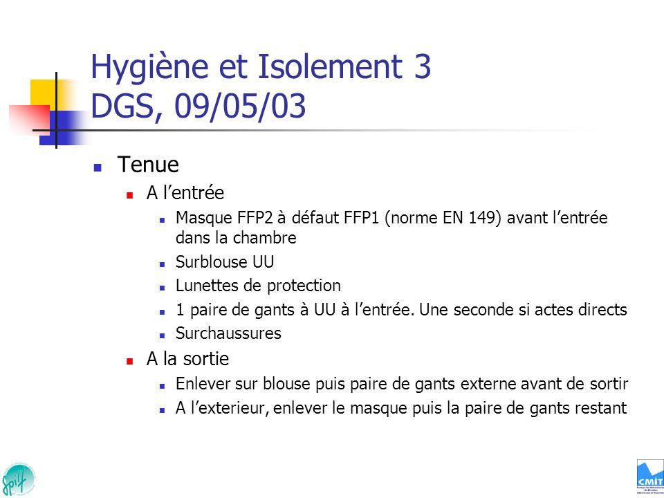 Hygiène et Isolement 3 DGS, 09/05/03