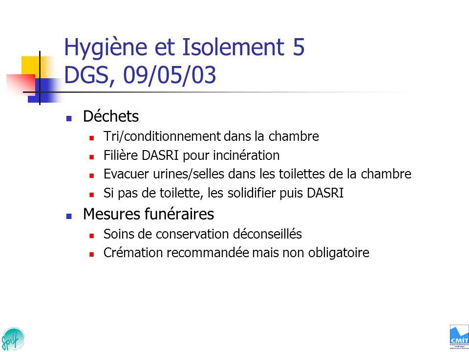Hygiène et Isolement 5 DGS, 09/05/03